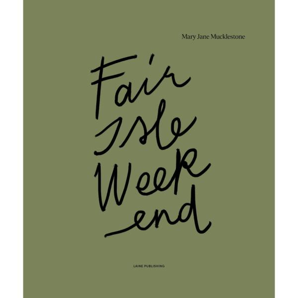 Fair isle weekend Laine